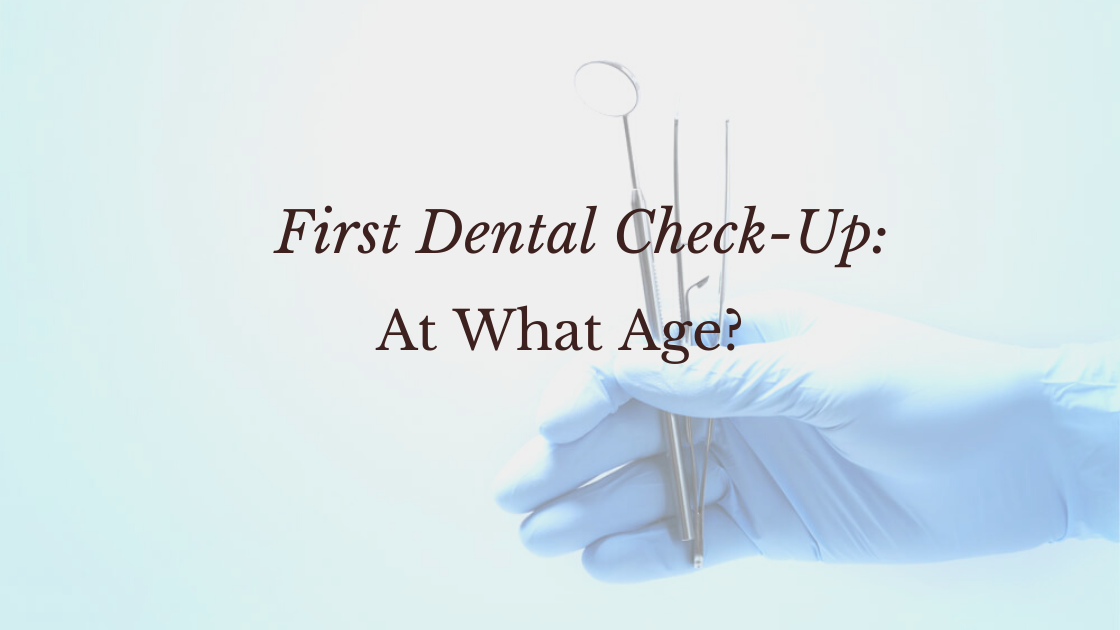 First Dental Check-up Age